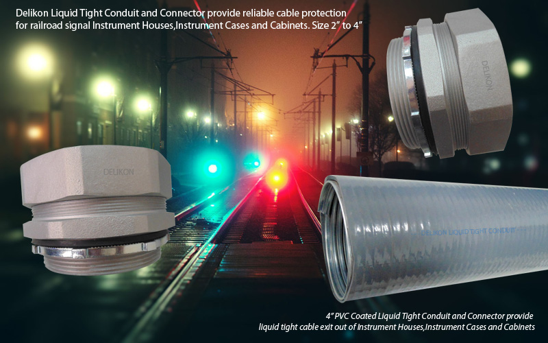 Delikon Liquid Tight Conduit and Liquid Tight Conduit Fittings provide reliable cable protection for railroad signal Instrument Houses,Instrument Cases and Cabinets