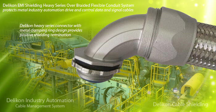 Delikon EMI Shielding Heavy Series Over Braided Flexible Conduit System protects metal industry automation drive and control data and signal cables for high noise level locations of heavy processing plants such as steel mills and foundries. Delikon heavy series connector with metal clamping ring design provides positive shielding termination. Industrial applications such as the factory floor are typically electrically noisy environments. Electrical noise, either radiated or conducted as electromagnetic interference (EMI), can seriously disrupt the proper operation of equipments. The primary way to combat EMI in cables is through the use of shielding. Delikon heavy series over braided conduit system is providing additonal mechanical protection as well as EMI shielding to drive and control cables of intelligent industry automation to ensure a frictionless flow of data and material.